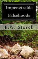 Impenetrable Falsehoods