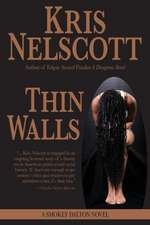 Thin Walls:  A Smokey Dalton Novel
