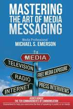 Mastering the Art of Media Messaging