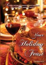 Your Holiday Feast