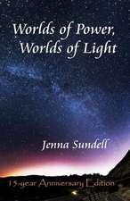 Worlds of Power, Worlds of Light
