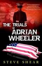 The Trials of Adrian Wheeler