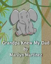 Grandpa Knew My Dad