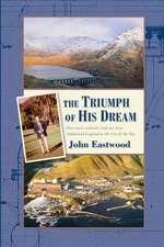 The Triumph of His Dream