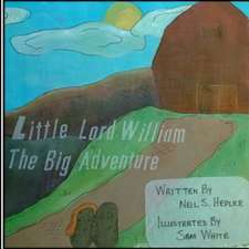Little Lord William;