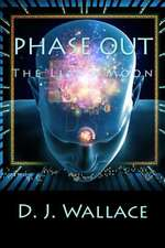 Phase Out