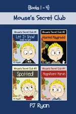 Mouse's Secret Club Books 1-4