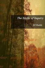 The Sticks of Inquiry