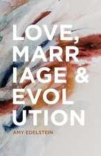 Love, Marriage & Evolution (B/W)
