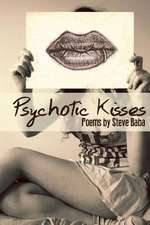 Psychotic Kisses