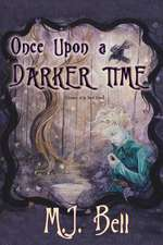 Once Upon a Darker Time