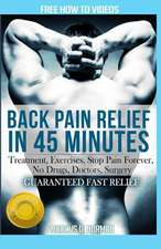 Back Pain Relief in 45 Minutes