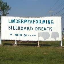 Underperforming Billboard Dreams in New Orleans