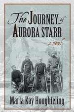 The Journey of Aurora Starr