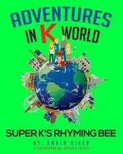 Adventures in K World