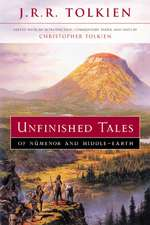 Unfinished Tales of Numenor and Middle-earth