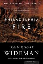 Philadelphia Fire: A Novel