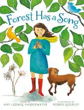 Forest Has a Song: Poems