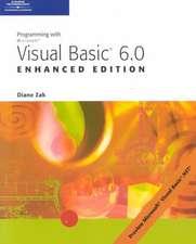 Programming With Microsoft Visual Basic 6.0: Enhanced Edition