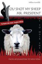 You Shot My Sheep, MR President !