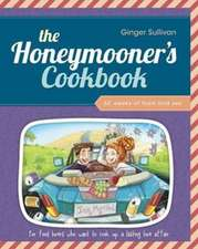 The Honeymooner's Cookbook