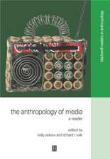 The Anthropology of Media: A Reader