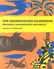 The Conservation Handbook: Research, Management and Policy