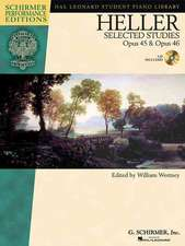 Heller: Selected Studies, Opus 45 and Opus 46 [With CD]
