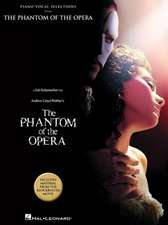 The Phantom of the Opera: Piano Vocal Selections from The Block Buster Movie