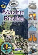 The Mystery at Machu Picchu (Lost City of the Incas, Peru)