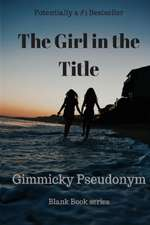 The Girl in the Title