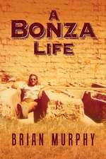 A Bonza Life