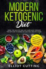 Modern Ketogenic Diet