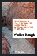 The Hopi Indian Collection in the United States National Museum