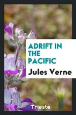 Adrift in the Pacific