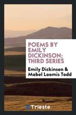 Poems by Emily Dickinson; Third Series