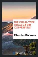The Child-Wife from David Copperfield