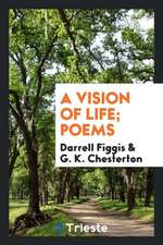 A Vision of Life; Poems
