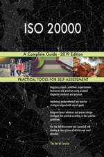 ISO 20000 A Complete Guide - 2019 Edition