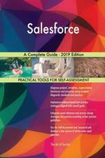 Salesforce A Complete Guide - 2019 Edition
