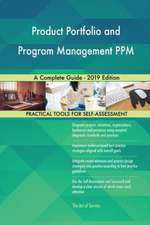 Product Portfolio and Program Management PPM A Complete Guide - 2019 Edition