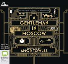 Towles, A: A Gentleman in Moscow