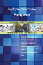 Employee Performance Management A Complete Guide - 2019 Edition
