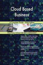 Cloud Based Business A Complete Guide - 2020 Edition