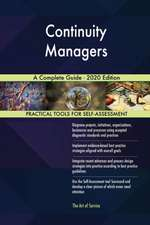 Continuity Managers A Complete Guide - 2020 Edition