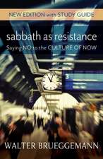 Sabbath as Resistance: New Edition with Study Guide
