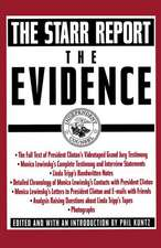 The Evidence: The Starr Report