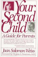 Your Second Child:  A Guide for Parents