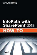 Infopath with Sharepoint 2013 How-To:  Covering Html5, Css3, and Jquery