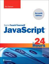 JavaScript in 24 Hours, Pearson Teach Yourself